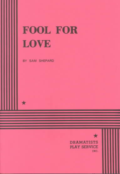 Fool for Love By Shepard, Sam